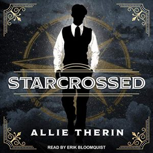 Audiobook cover of Starcrossed by Allie Therin