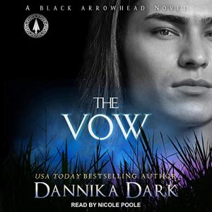 Audiobook cover of THE VOW by Dannika Dark, read by Nicole Poole