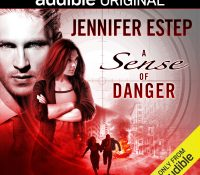 Listen Up! #Audiobook Review: A Sense of Danger by Jennifer Estep