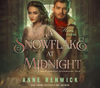 Listen Up! Audiobook Review: A Snowflake at Midnight by Anne Renwick