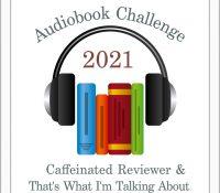 Listen Up! 2021 #Audiobook Challenge Mid-Year Update