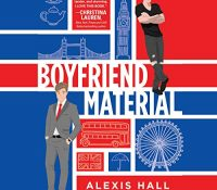 Listen Up! #Audiobook Review: Boyfriend Project by Alexis Hall
