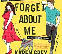 Listen Up! #Audiobook Review: Forget About Me by Karen Grey
