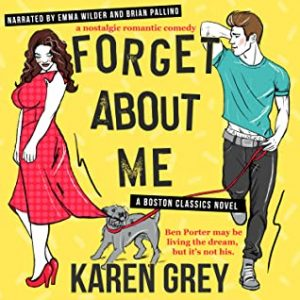 audiobook cover of Forget About Me by Karen Grey