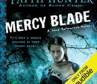 Listen Up! #Audiobook Review: Mercy Blade by Faith Hunter