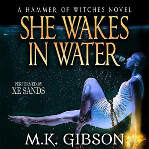 Audiobook Cover: She Wakes in Water by M.K. Gibson