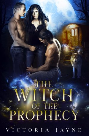book cover of The Witch of the Prophecy by Victoria Jayne