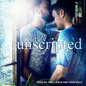 audiobook cover of Unscripted by J.R. Gray