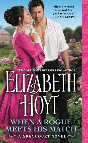 Book Cover: When a Rogue Meets His Match by Elizabeth Hoyt