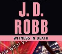 Listen Up! #Audiobook Review: Witness in Death by J.D. Robb