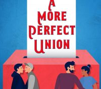 Sunday Snippet: A More Perfect Union Anthology