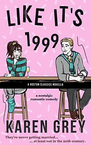 Book Cover: Like It's 1999 by Karen Grey