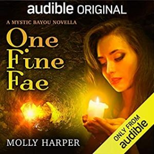 Audiobook cover of ONE FINE FAE by Molly Harper