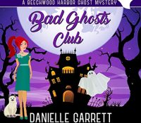 Listen Up! Audiobook Review: Bad Ghosts Club by Danielle Garrett