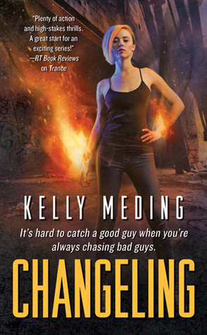 Book cover of CHANGELING by Kelly Meding
