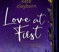 Listen Up! #Audiobook Review: Love at First by Kate Clayborn