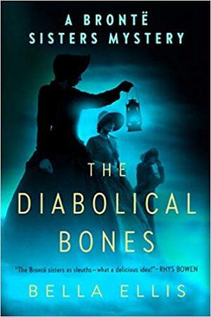 Book cover of The Diabolical Bones by Bella Ellis