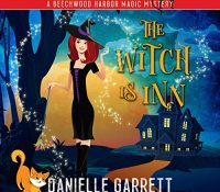 Listen Up! Audiobook Review: The Witch is Inn by Danielle Garrett