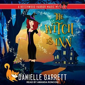 Audiobook Cover of THE WITCH IS INN by Danelle Garrett