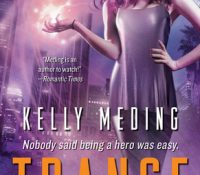 Review: Trance by Kelly Meding