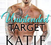 Review: Unintended Target by Katie Reus