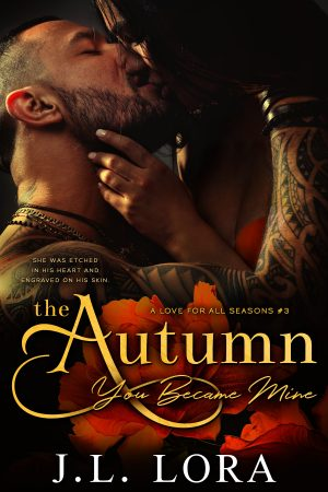 book cover of The Autumn You Became Mine by J.L. Lora