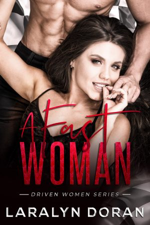 Book cover of A Fast Woman by Laralyn Doran