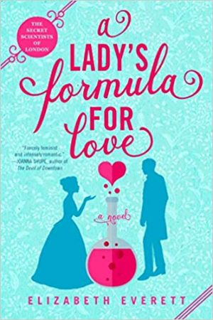 Book cover of A Lady's Formula for Love by Elizabeth Everett
