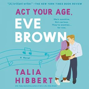 Audiobook cover Act Your Age, Eve Brown