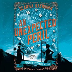Audiobook Cover of An Unexpected Peril by Deanna Raybourn