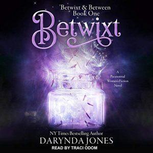 audiobook cover of Betwixt by Darynda Jones