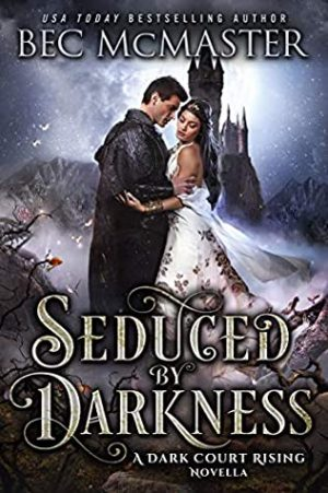 book cover of Seduced by Darkness by Bec McMaster