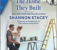 Review: The Home They Built by Shannon Stacey