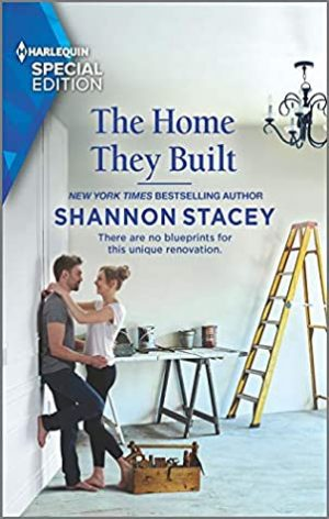 Book Cover: The Home They Built by Shannon Stacey