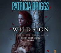 Listen Up! #Audiobook Review: Wild Sign by Patricia Briggs