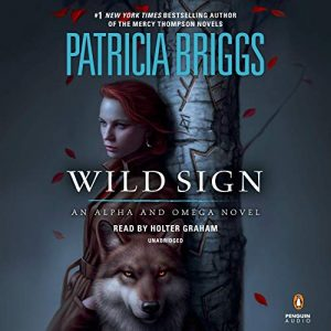 Audiobook cover of Wild Sign by Patricia Briggs