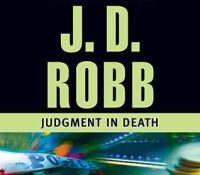 Listen Up! #Audiobook Review: Judgement in Death by J.D. Robb