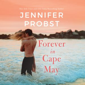 Audiobook cover of Forever in Cape May by Jennifer Probst