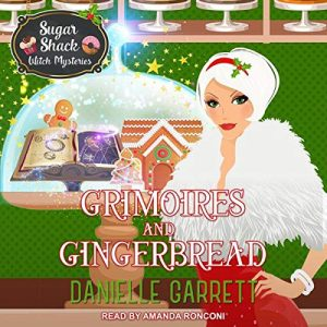 audiobook cover of Grimoires and Gingerbread by Danielle Garrett