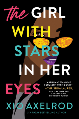 book cover of The Girl with Stars in Her Eyes by Xio Axelrod