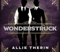 Listen Up! #Audiobook Review: Wonderstruck by Allie Therin