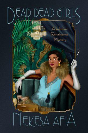 Book cover of Dead Dead Girls by Dead Dead Girls by Nekesa Afia