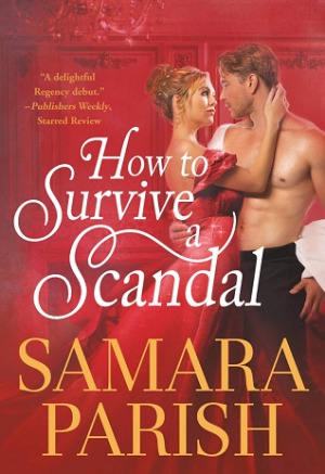 Book cover of How to Survive a Scandal by Samara Parish