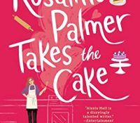 Review: Rosaline Palmer Takes The Cake by Alexis Hall