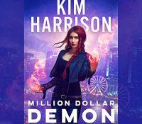 Listen Up! #Audiobook Review: Million Dollar Demon by Kim Harrison