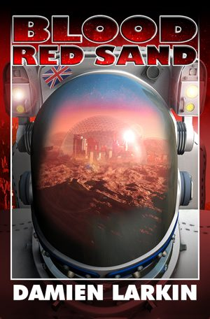 Book cover of Blood Red Sand by Damien Larkin