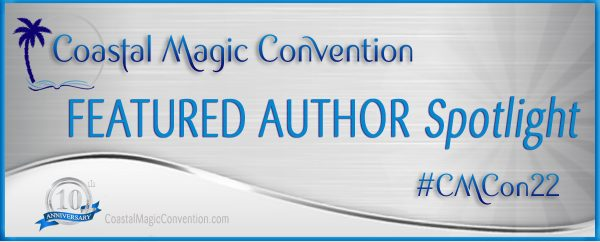 Banner reads: Coastal Magic Convention FEATURED AUTHOR Spotlight #CMCon22
