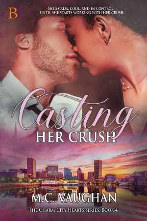 book cover of Casting Her Crush by M.C. Vaughan