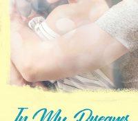 Book Spotlight: In My Dreams by Ana Jolene