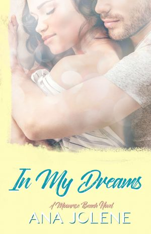 Book cover of In My Dreams by Ana Jolene